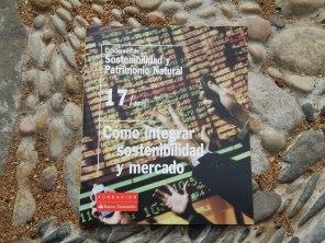 Cuadernos de Sostenibilidad y Patrimonio Natural - Cómo integrar sostenibilidad y mercado