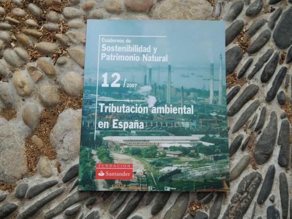 Cuadernos de Sostenibilidad y Patrimonio Natural - Tributación Ambiental en España