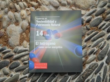 Cuadernos de Sostenibilidad y Patrimonio Natural - El hidrógeno como vector energético